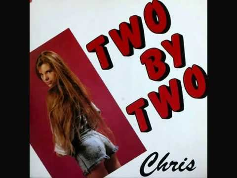 Chris - Two by Two ( Album version 1988 )