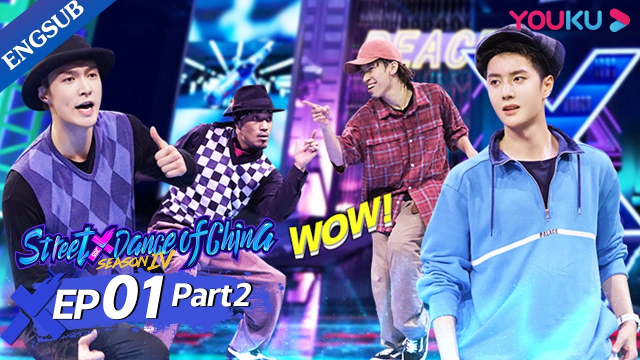 Download [Street Dance of China S4] EP1 Part 2   The Battle Between Wang YiBo and LAY Zhang is Epic   YOUKU