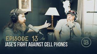 Jase's Fight Against Cell Phones | Ep 13