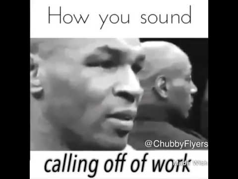 How To Call Out Of Work How You Sound When You Call Off Of Work  Youtube