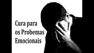 IGREJA UNIDADE DE CRISTO / Cura para os Problemas Emocionais - Pr. Rogério Sacadura