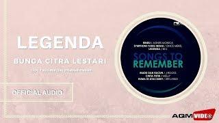 Video Bunga Citra Lestari - Legenda | Official Audio download MP3, 3GP, MP4, WEBM, AVI, FLV Juli 2018