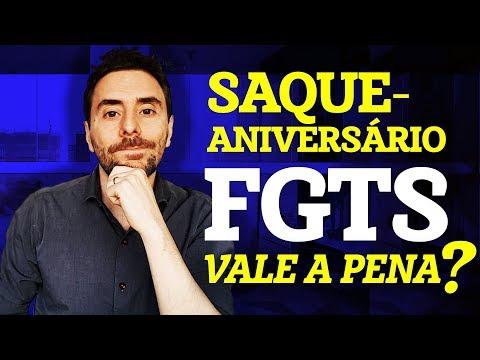 FGTS LIBERADO: SAQUE ANIVERSÁRIO FGTS vale a pena? 2019