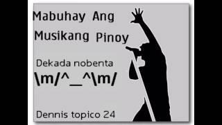 22 anyos ..musikang pinoy