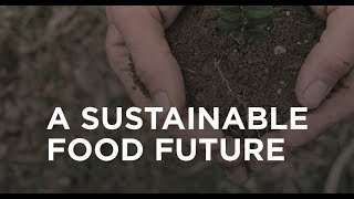 A Sustainable Food Future thumbnail