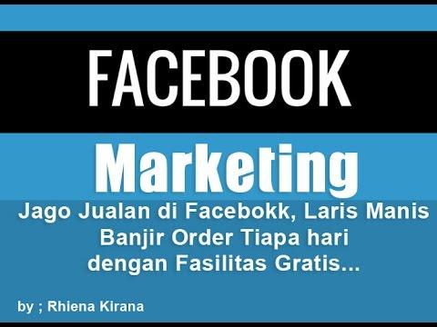Jago Jualan Di Facebook Youtube