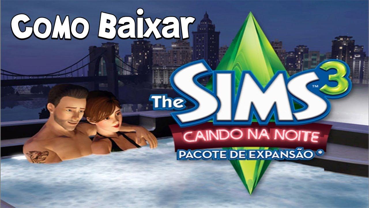 the sims 3 caindo na noite pelo utorrent