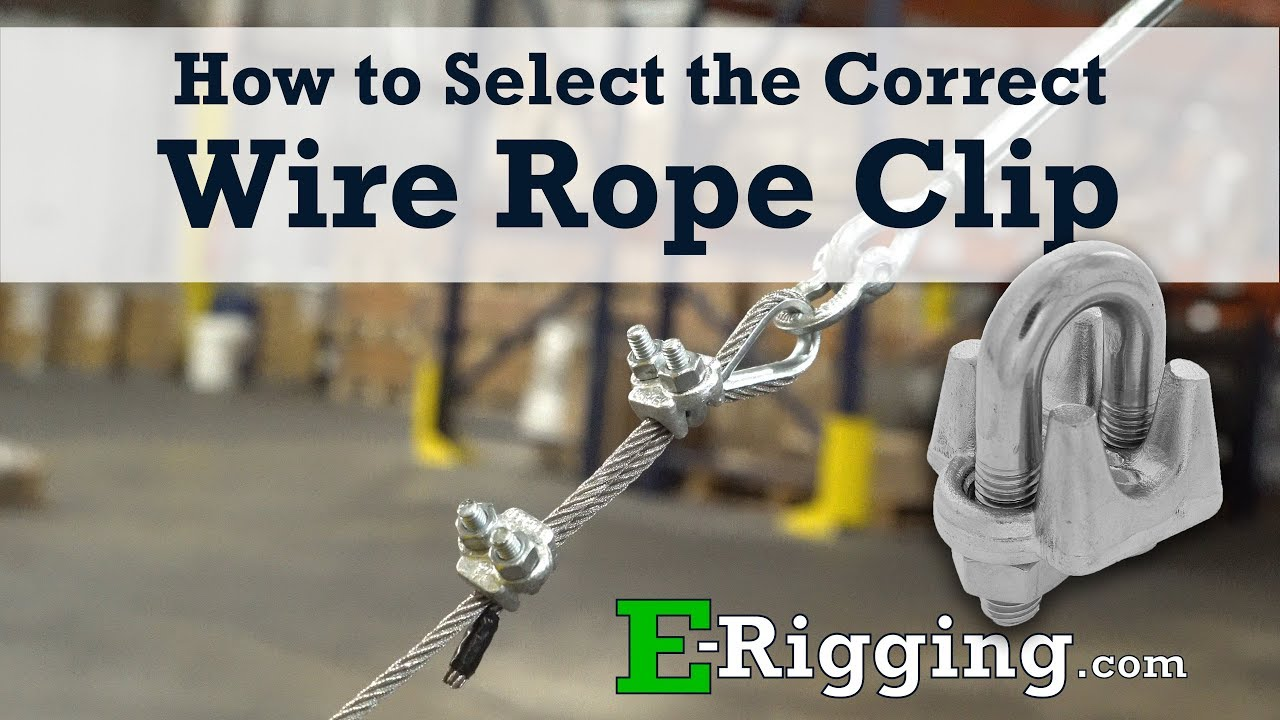 How to Select the Correct Wire Rope Clip - YouTube
