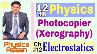Photocopier/ Xerography/ Working of Photocopy Machine/Physics/FSc Part-2/Ch12 Electrostatics