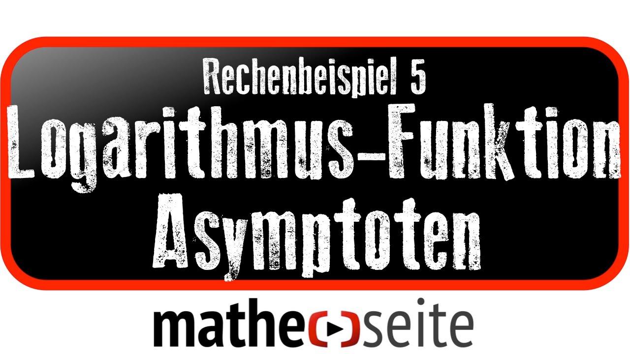 logarithmusfunktion waagerechte senkrechte asymptote und grenzwert berechnen beispiel 5 a. Black Bedroom Furniture Sets. Home Design Ideas