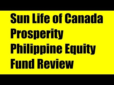 Sun Life Of Canada Prosperity Philippine Equity Fund Review