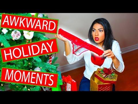 Awkward Holiday Moments!