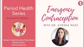 Emergency Contraception ~ WHEMS Period Health Series Video 4