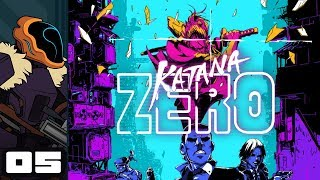 Let's Play Katana Zero - PC Gameplay Part 5 - Don't Loose Your Head