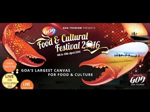 Goa Food & Cultural festival 2016 - a short tour