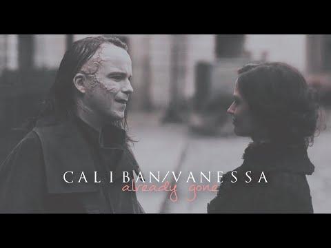 Penny Dreadful Caliban & Vanessa » Already Gone