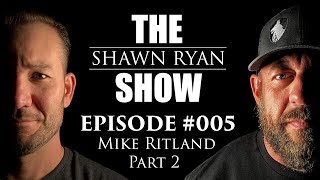 Shawn Ryan Show #005 Navy SEAL Warrior K9 Dog Trainer Mike Ritland (PT2)
