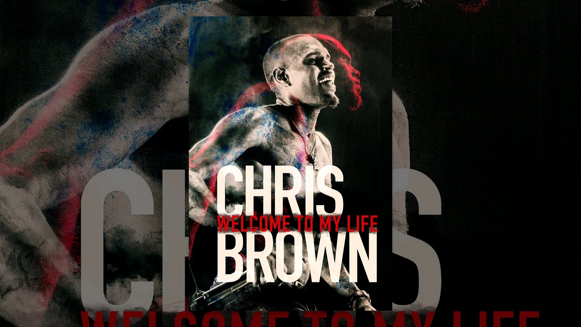 chris brown welcome to my life full movie online free