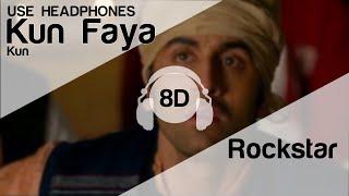 Kun Faya Kun 8D Audio Song - Rockstar  (HIGH QUALITY)🎧