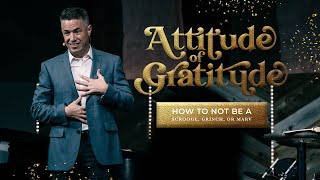Attitude Of Gratitude - Week Two | Pastor Josh Teis