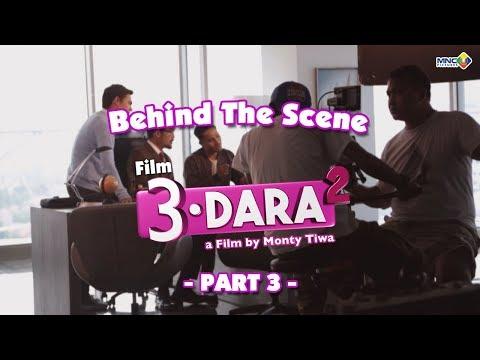 Behind The Scenes Film 3 Dara 2 PART 3