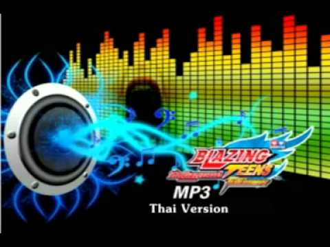 Blazing Teens-Opening Song Version Thai.MP3.mpg
