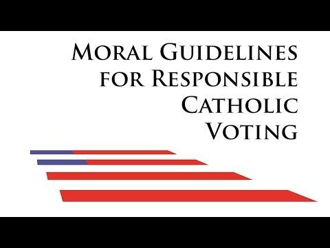 Short Moral Guidelines for Responsible Catholic Voting - Fr. Matthias