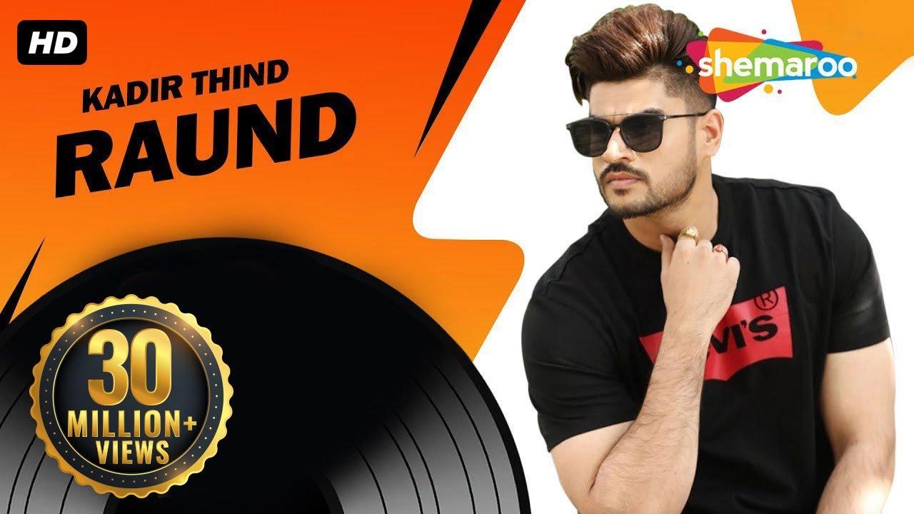 Download New Punjabi Song | Raund | Official Video [Hd] | Kadir Thind | Latest Punjabi Songs @ShemarooPunjabi
