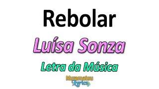 Baixar Luísa Sonza - Rebolar - Letra / Lyrics