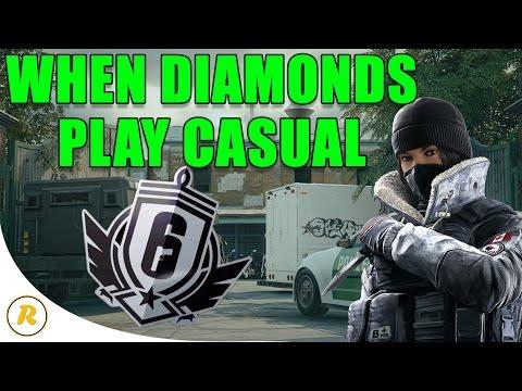 When Diamonds Play Casual - Rainbow Six: Siege