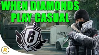 When Diamonds Play Casual - Rainbow Six: Siege