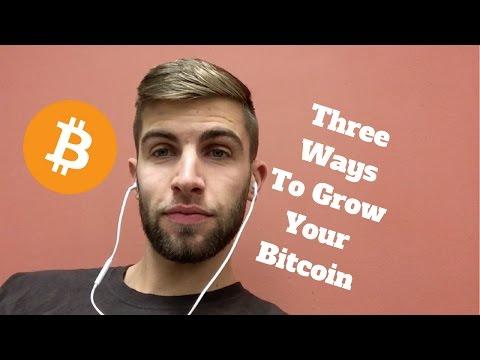 Three Ways To Grow Your Bitcoin Balance
