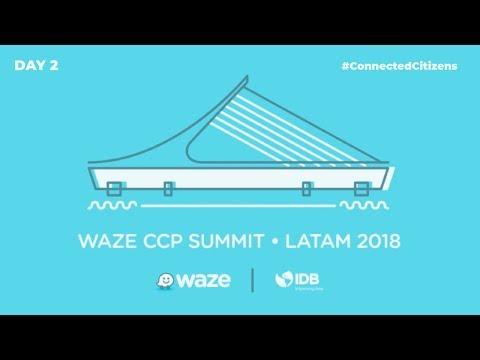WAZE CCP SUMMIT LATAM 2018 - ¡EMISIÓN EN VIVO! - DAY 2
