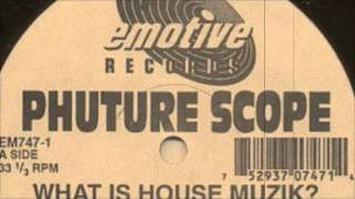 Phuture Scope - What Is House Muzik (Original Wild Pitch Mix) 1994