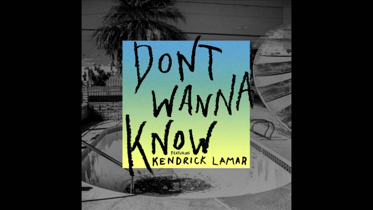 Maroon 5 & kendrick lamar: 'don't wanna know' stream, lyrics.