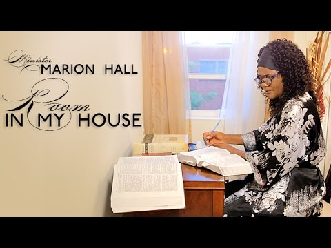 Minister Marion Hall - Room In My House ©