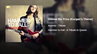 Gimme the Prize (Kurgan