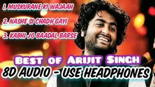 Arijit singh - 8d audio muskurane ki ...