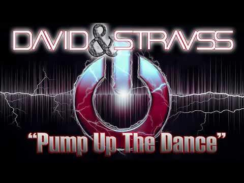 David&Strauss - Pump Up The Dance (Original EDM Mix)