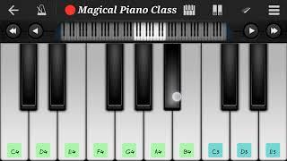 Ami Sudhu Cheyechi Tomay (perfect piano) tutorial | Magical Piano Class