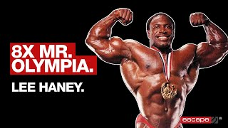 "Lee ""Hercules"" Haney: 8x Mr. Olympia and One of the Greatest Bodybuilders of All Time"