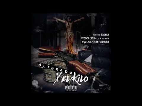 MARA-ALTERADO X EL KILO (AUDIO OFICIAL)