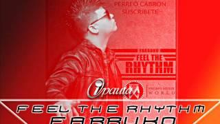 FARRUKO - FEEL THE RHYTHM - Reggaeton 2012 lo mas nuevo ipauta ( suscribete ) thumbnail