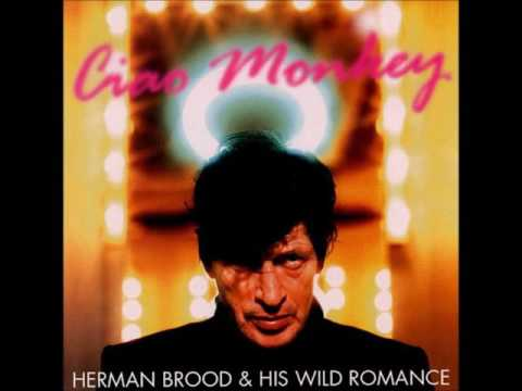 Herman Brood & His Wild Romance ★ Ciao Monkey (2001)