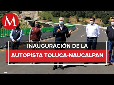 Inaugura Alfredo Del Mazo la autopista Toluca-Naucalpan