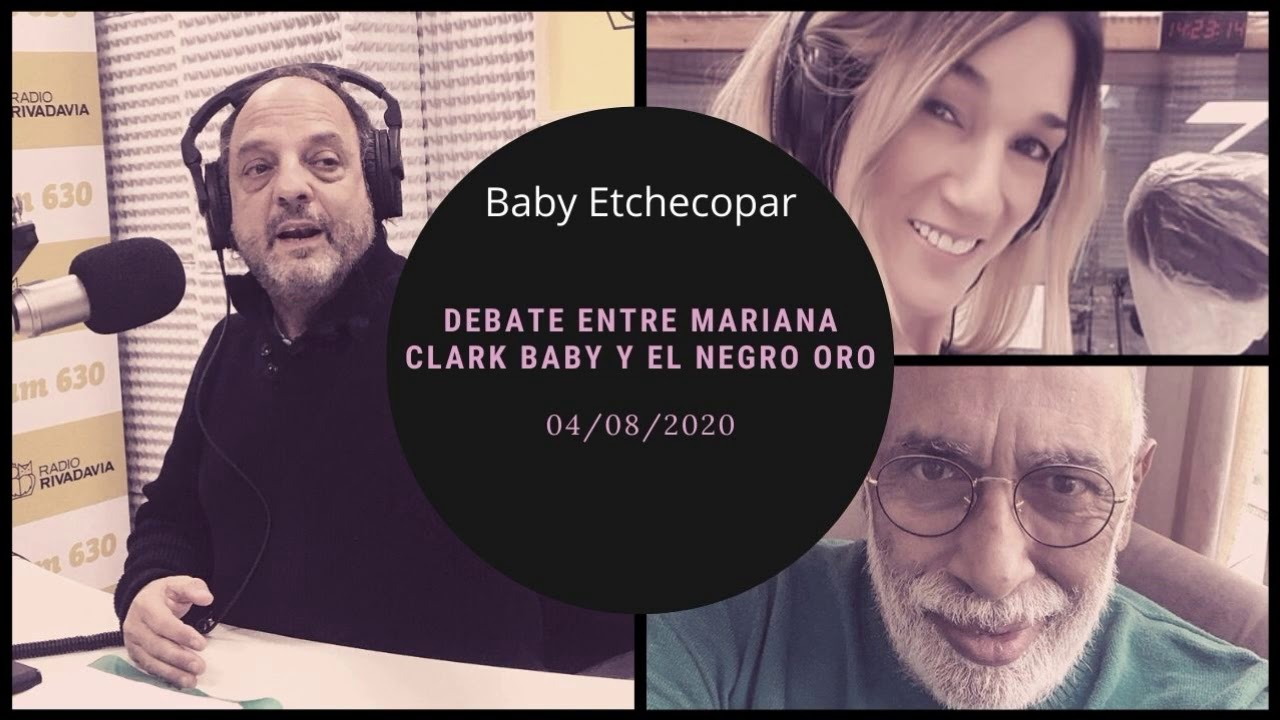 Baby Etchecopar - Debate Entre Mariana Clark, Baby Y El Negro Oro