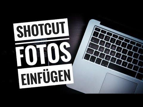 Shotcut | Fotos und Bilder in Video einfügen