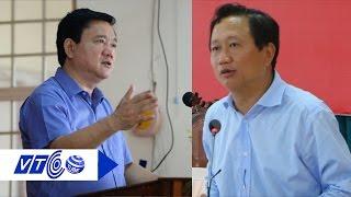 Ông Đinh La Thăng: Quyết xử lý Trịnh Xuân Thanh | VTC