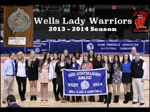 Wells Lady Warriors 2013 - 2014 Basketball Season HD 1080p
