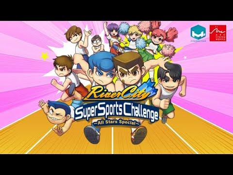 สตรีม River City Super Sports Challenge ~All Stars Special~ |